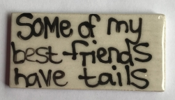 -10172--some-of-my-best-friends-have-tails-tile